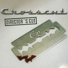 Directors Cut - Crosscut