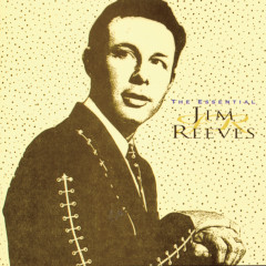 The Essential Jim Reeves - Jim Reeves