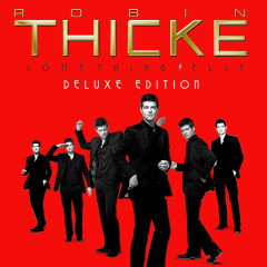 Something Else (iTunes Deluxe) - Robin Thicke