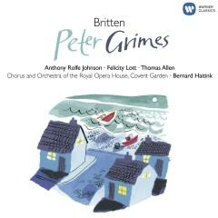 Britten: Peter Grimes - Bernard Haitink