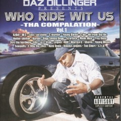 Who Ride Wit Us Vol 1 - Daz Dillinger