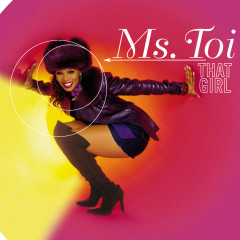 That Girl - Ms. Toi