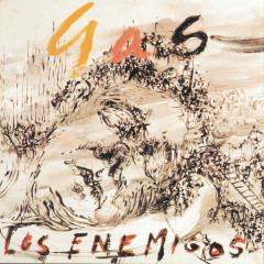 Gas - Los Enemigos
