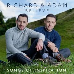 Believe - Songs of Inspiration - Richard & Adam