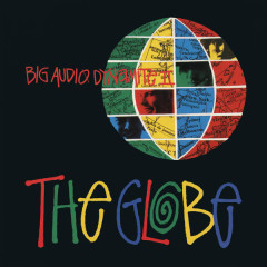 The Globe Remix EP - Big Audio Dynamite II
