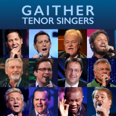 Gaither Tenor Singers - Various Artists