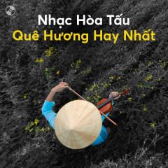 Nhạc Hòa Tấu Quê Hương Hay Nhất