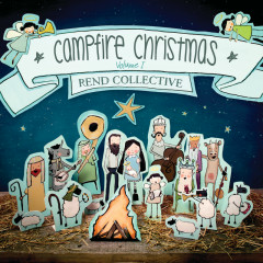 Campfire Christmas (Vol. 1) - Rend Collective