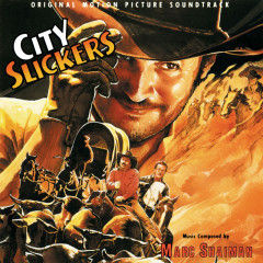 City Slickers (Original Motion Picture Soundtrack) - Marc Shaiman