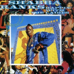 Rappin' With The Ladies - Shabba Ranks