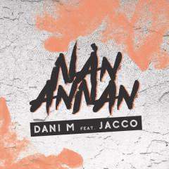 Nån Annan - Dani M, Jacco