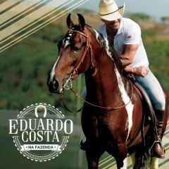 Eduardo Costa na Fazenda - Eduardo Costa