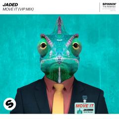 Move It (VIP Mix) - Jaded