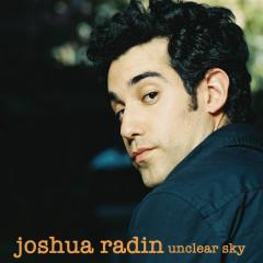 Unclear Sky - Joshua Radin
