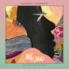 Blow - Aaron Camper