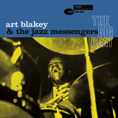 The Big Beat (The Rudy Van Gelder Edition) - Art Blakey & The Jazz Messengers