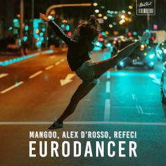 Eurodancer (Alex D'Rosso & Refeci Remake) (Single)