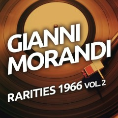 Gianni Morandi - Rarities 1966, Vol. 2 - Gianni Morandi