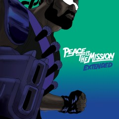 Peace Is the Mission (Extended Edition) - Major Lazer, DJ Snake, MØ