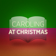 Caroling at Christmas - Various Artists