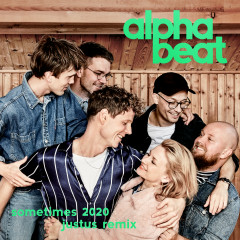 Sometimes 2020 (Justus Remix) - Alphabeat