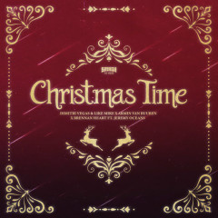 Christmas Time - Dimitri Vegas & Like Mike, Armin Van Buuren, Brennan Heart, Jeremy Oceans
