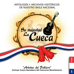 Su Majestad La Cueca - Volumen 1 - Various Artists