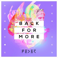 Back for More (feat. Daecolm) [Remix EP] - Feder, Daecolm