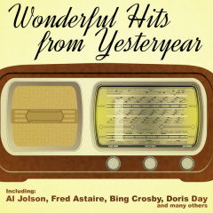 Wonderful Hits from Yesteryear - Various Artists