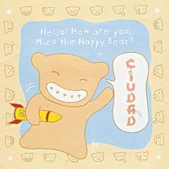 Hello! How Are You,  Mico The Happy Bear? - Ciudad