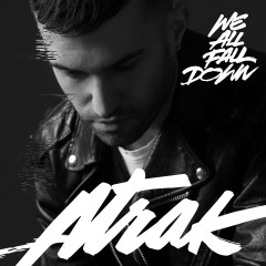 We All Fall Down - A-Trak