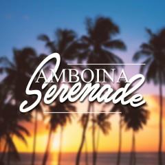 Amboina Serenade - Various Artists