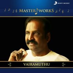 MasterWorks - Vairamuthu
