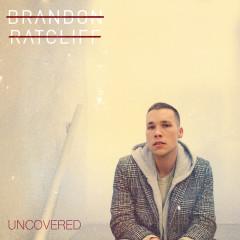 Rhiannon (Uncovered) - Brandon Ratcliff