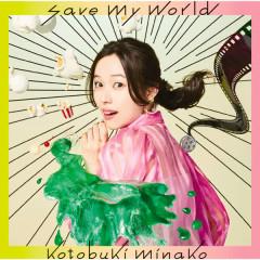 save my world - Minako Kotobuki