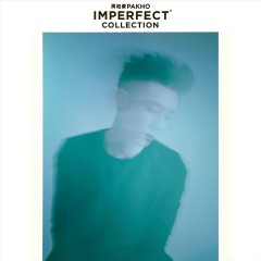 Imperfect Collection - Chau Pak Ho