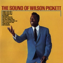 The Sound of Wilson Pickett - Wilson Pickett