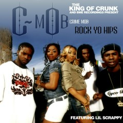 Rock Yo Hips (feat. Lil Scrappy) - Crime Mob