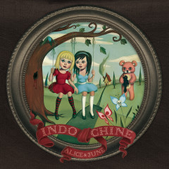 Alice & June (deluxe edition) - Indochine