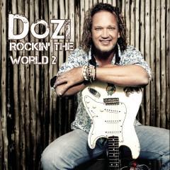 Rockin' The World 2 - Dozi