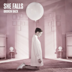 She Falls - Broken Back