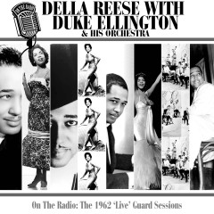 On The Radio: The 1962 'Live' Guard Sessions - Della Reese, Duke Ellington & His Orchestra