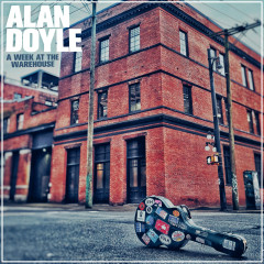 A Week At The Warehouse - Alan Doyle