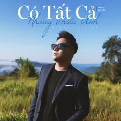 Có Tất Cả Nhưng Thiếu Anh (Piano Version) (Single) - Vương Anh Tú