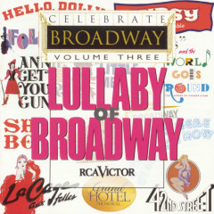 Celebrate Broadway Vol. 3: Lullaby of Broadway - Various Artists
