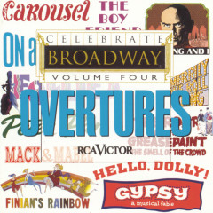 Celebrate Broadway Vol. 4: Overtures - Various Artists