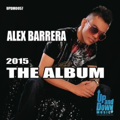 Alex Barrera - The Album 2015 - Alex Barrera