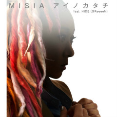 Ai no Katachi feat. HIDE (GReeeeN) - MISIA