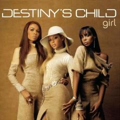 Girl - Destiny's Child