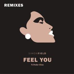 Feel You (Remixes) - Simon Field, Peder Elias